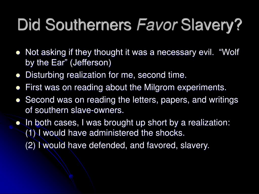 Did Southerners
