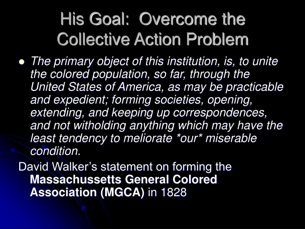 His Goal:  Overcome the