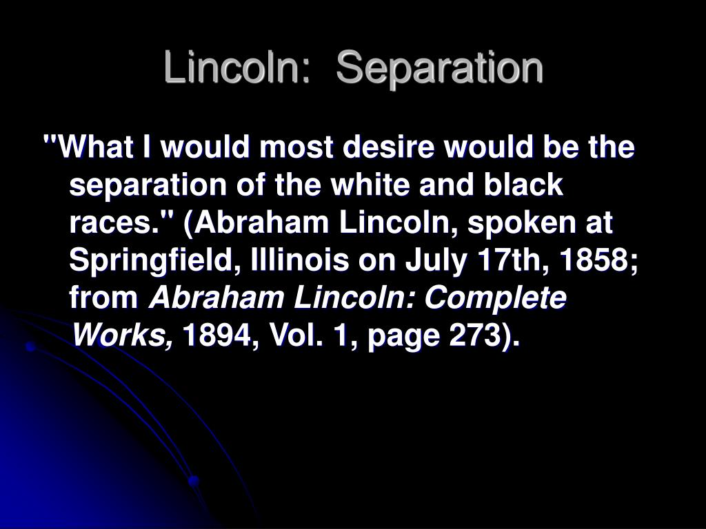 Lincoln:  Separation