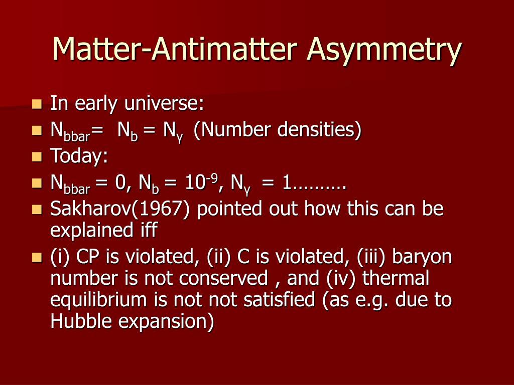 Matter-Antimatter Asymmetry