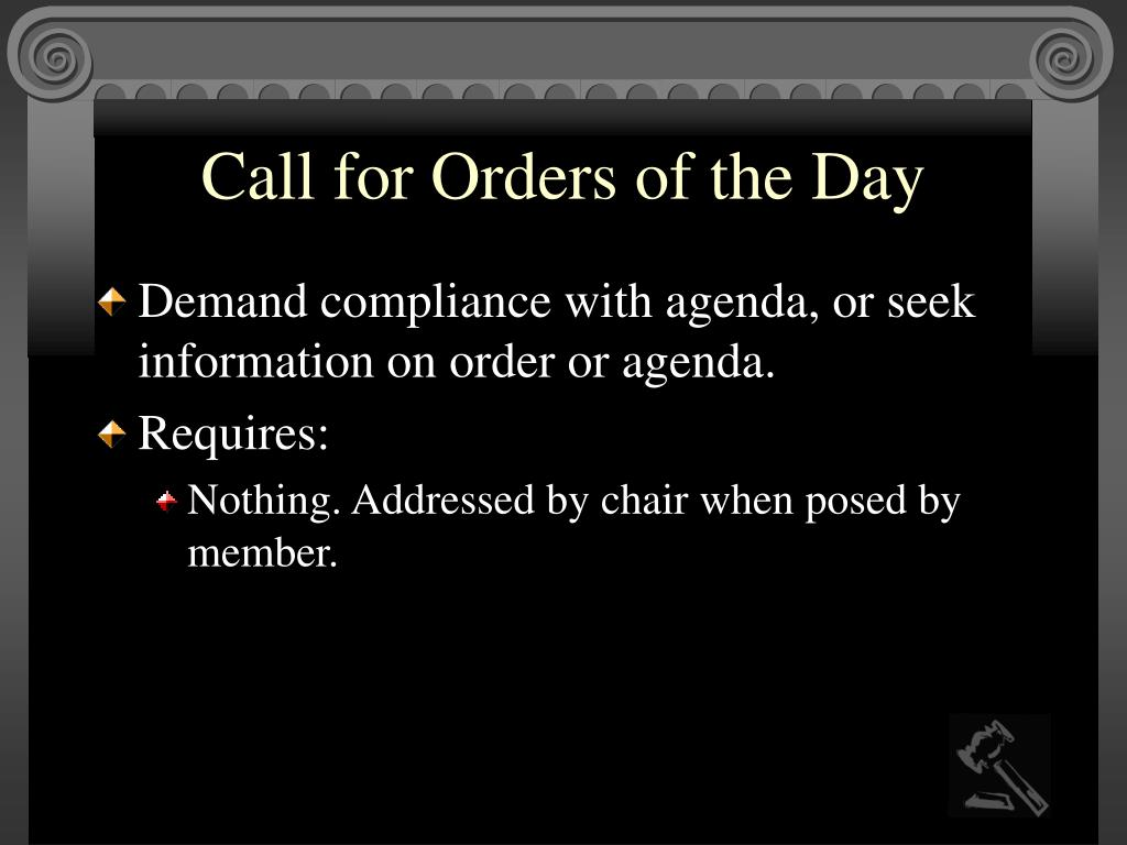 Call for Orders of the Day
