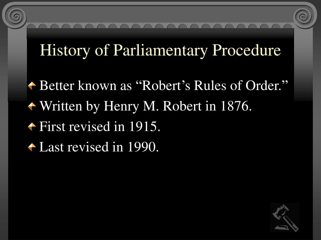 History of Parliamentary Procedure