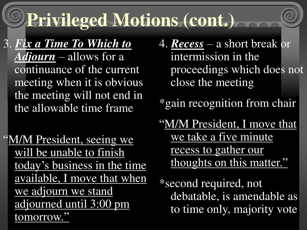 Privileged Motions (cont.)