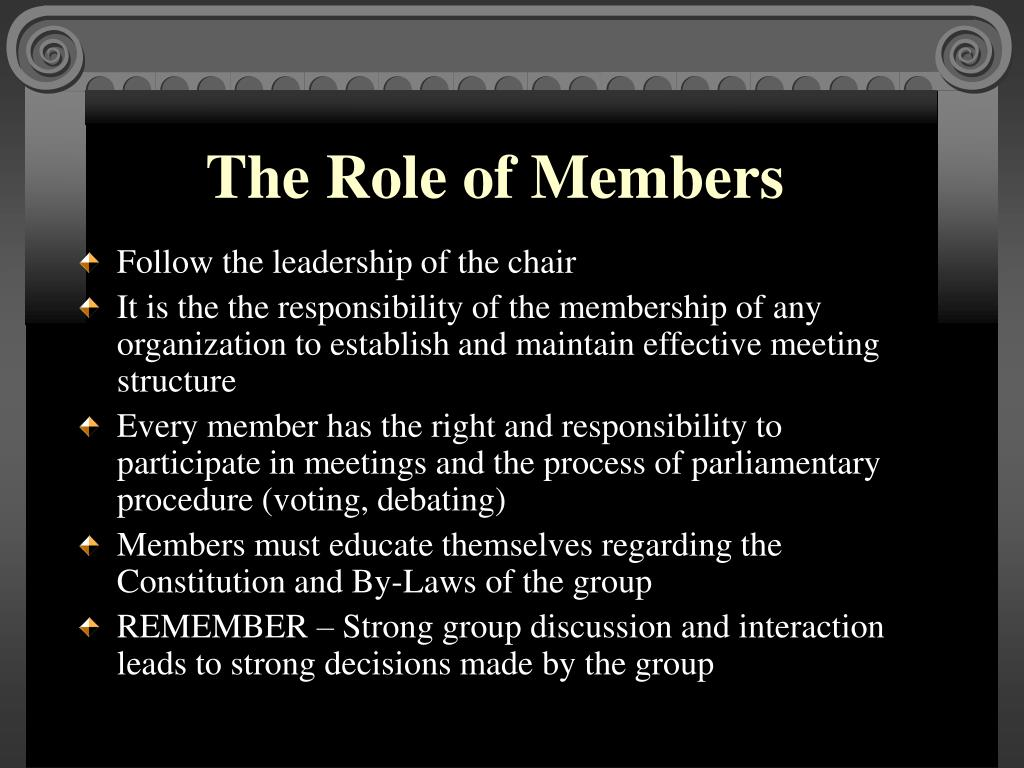 The Role of Members