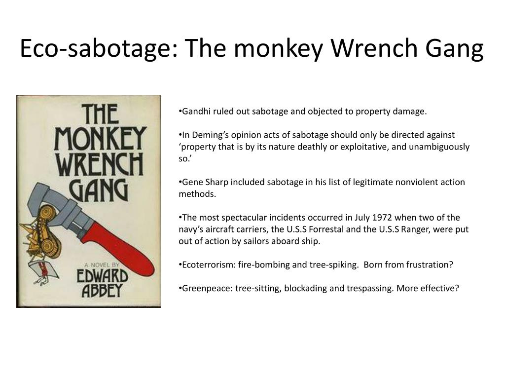 Eco-sabotage: The monkey Wrench Gang