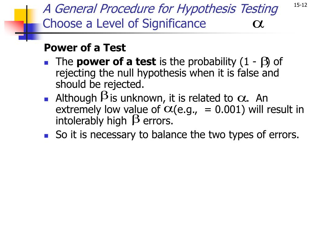 A General Procedure for Hypothesis Testing