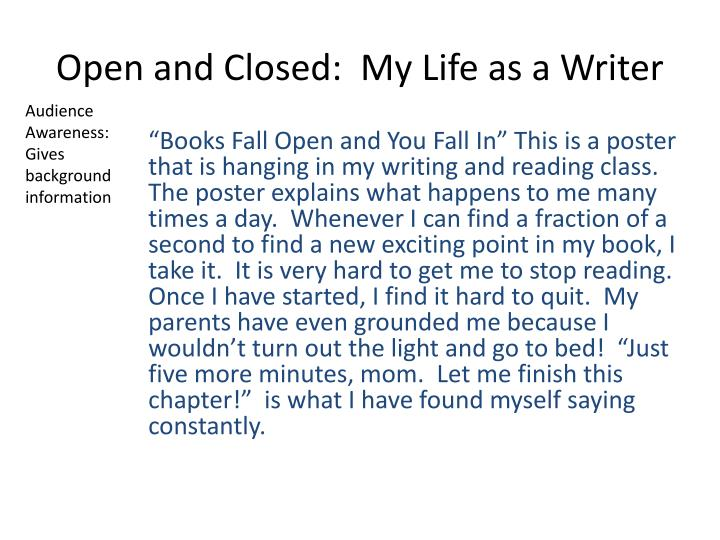 Open and Closed:  My Life as a Writer
