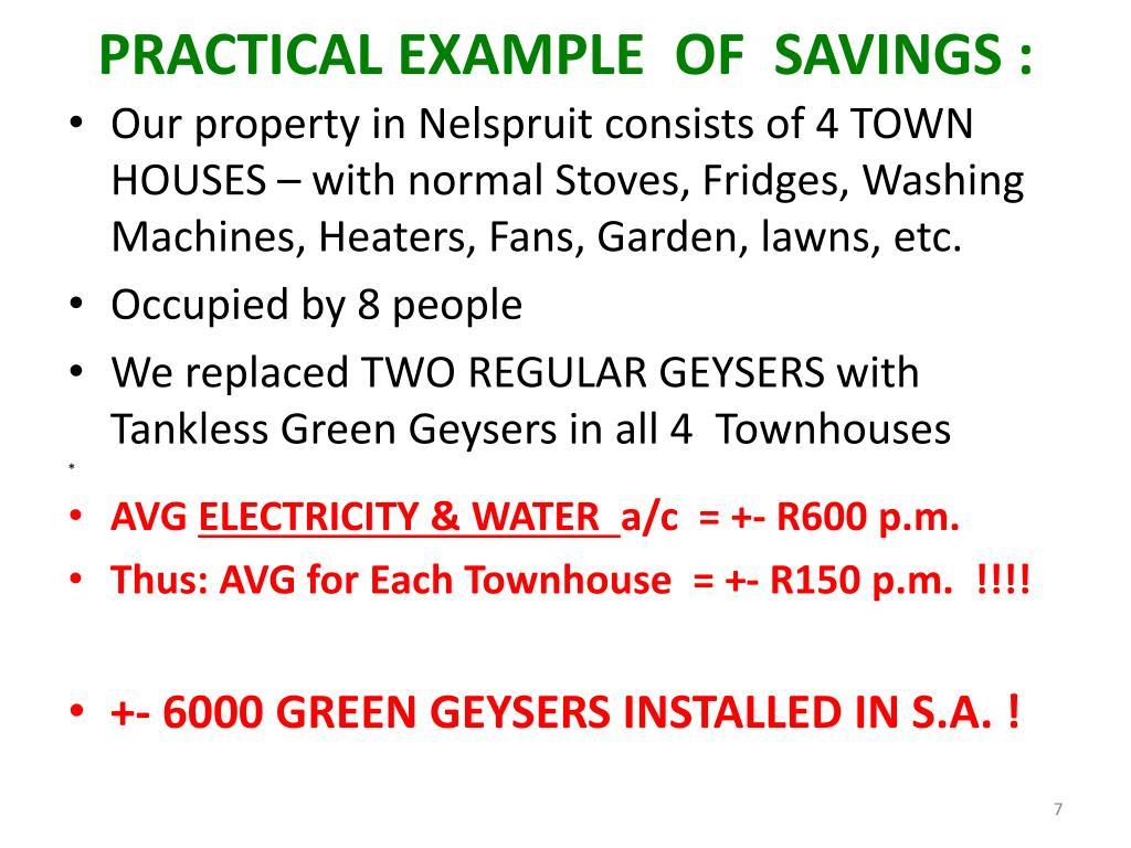 PRACTICAL EXAMPLE  OF  SAVINGS :