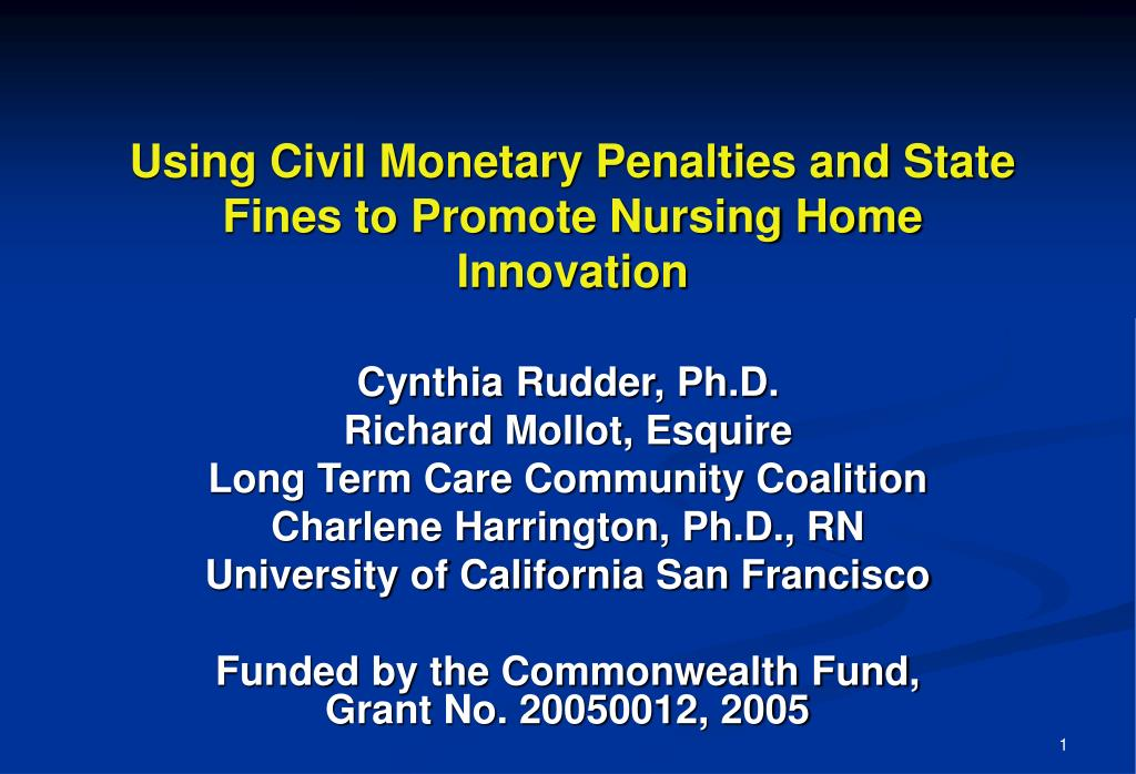 Using Civil Monetary Penalties and State Fines to Promote Nursing Home Innovation