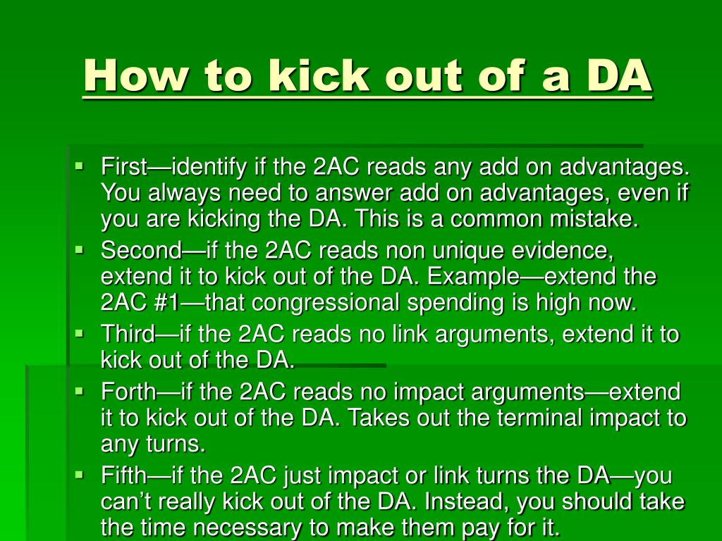 How to kick out of a DA
