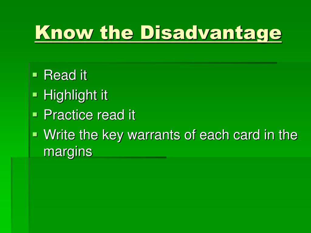 Know the Disadvantage