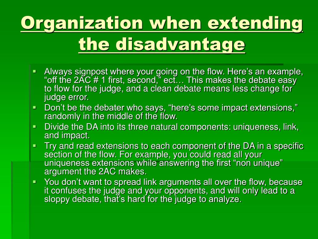 Organization when extending the disadvantage