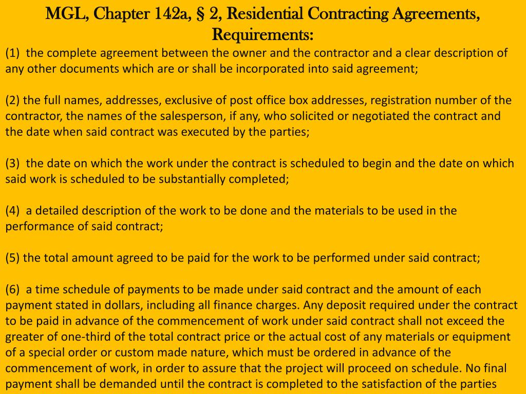 MGL, Chapter 142a, § 2, Residential Contracting Agreements, Requirements: