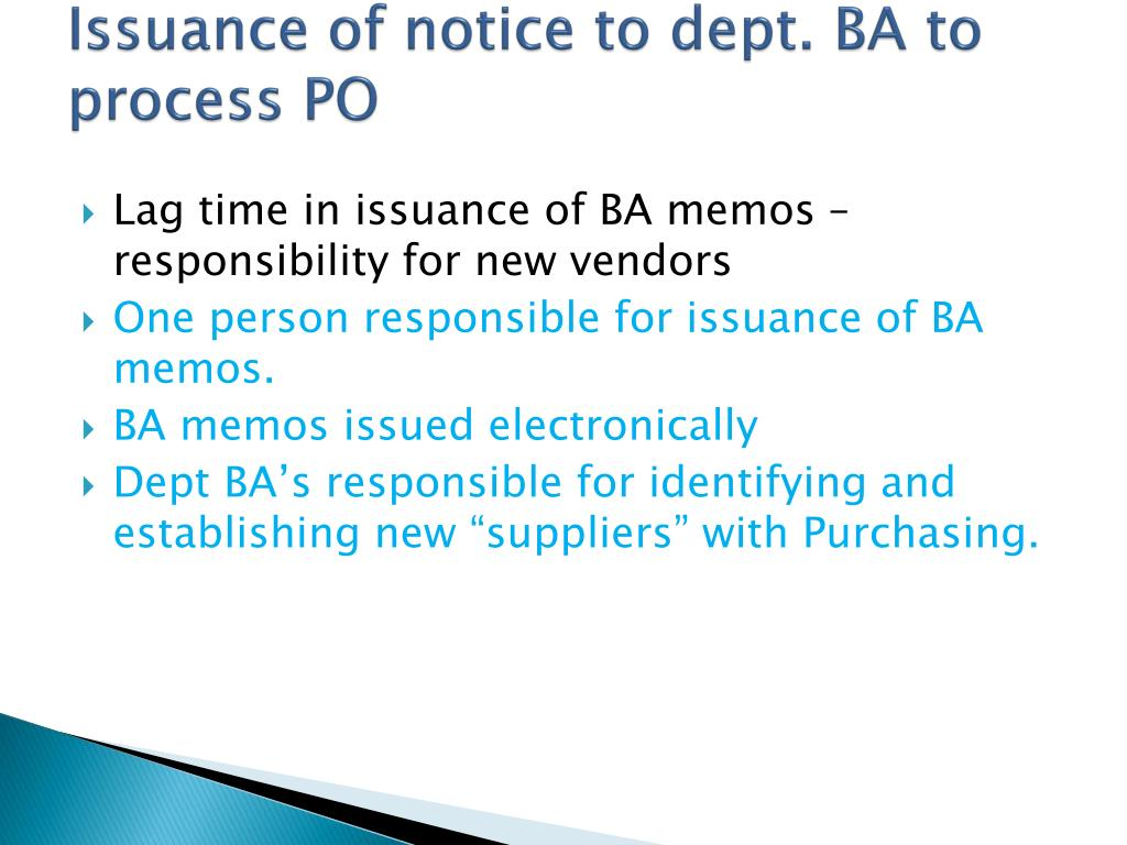 Issuance of notice to dept. BA to process PO