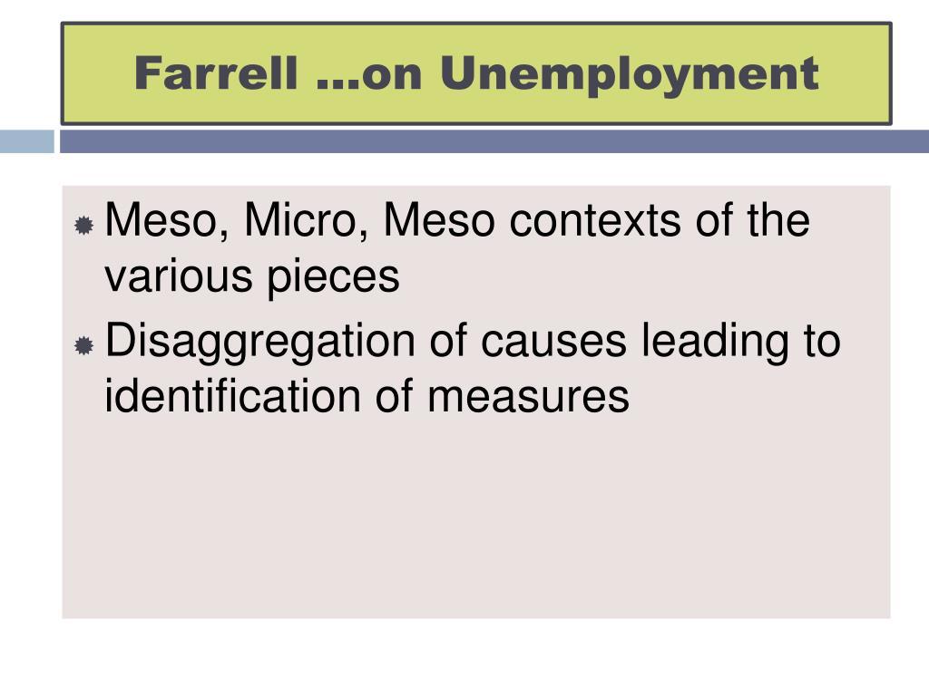 Farrell …on Unemployment