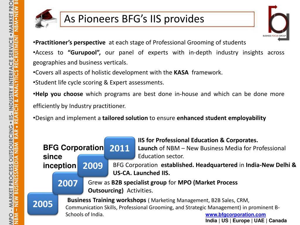 As Pioneers BFG's IIS provides