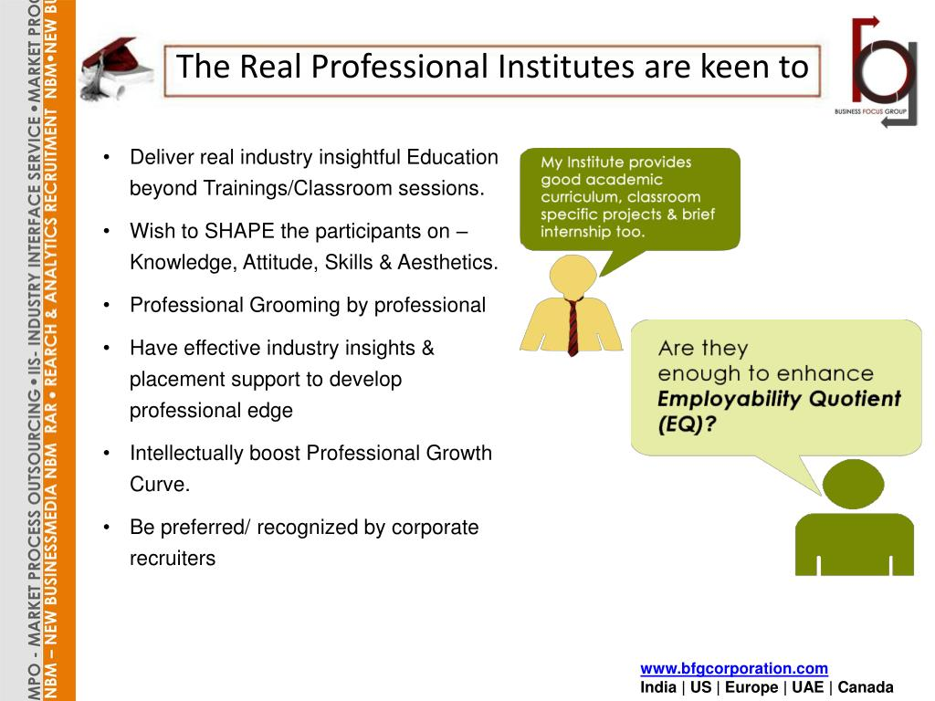 The Real Professional Institutes are keen to