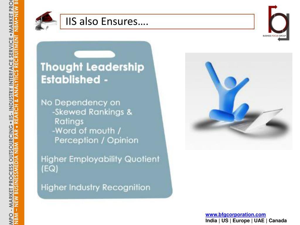 IIS also Ensures….