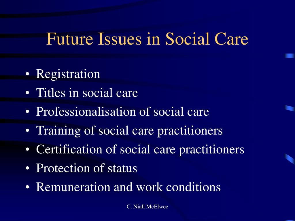 Future Issues in Social Care