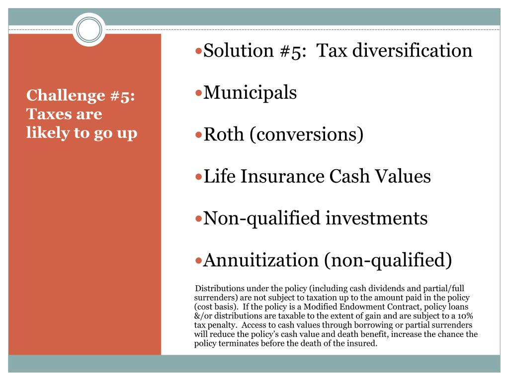 Solution #5:  Tax diversification