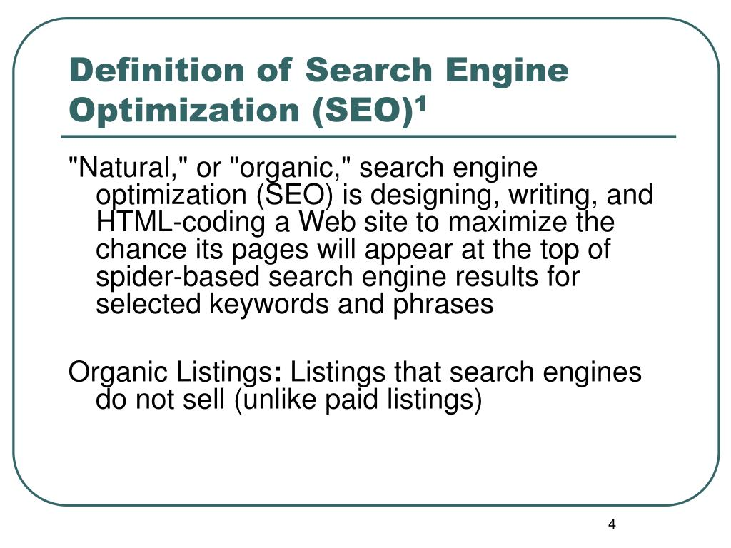 Definition of Search Engine Optimization (SEO)