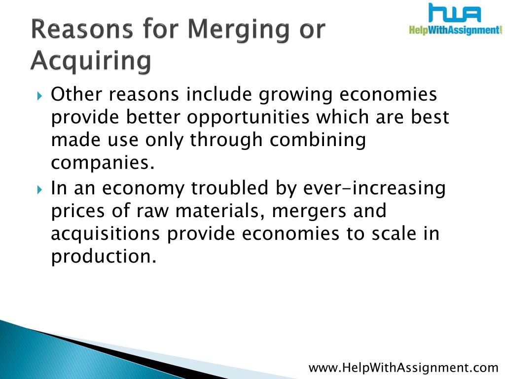 Reasons for Merging or Acquiring