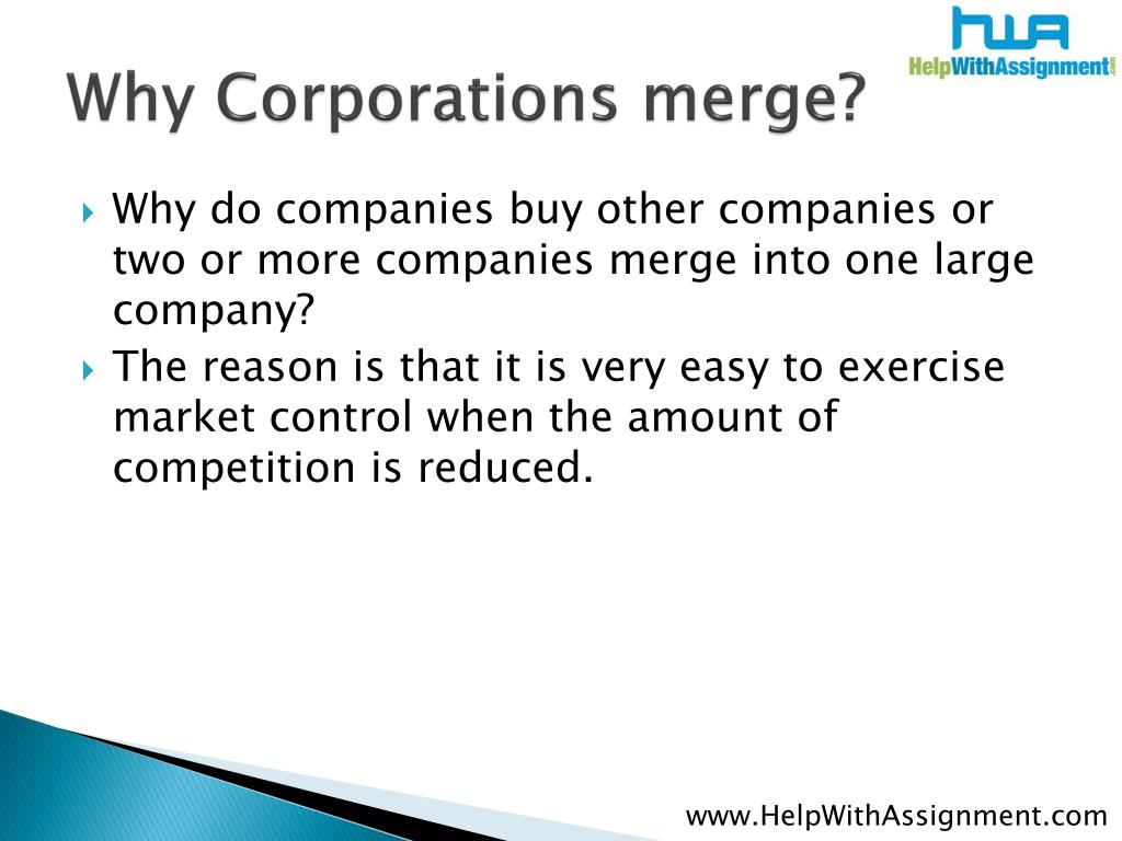 Why Corporations merge?
