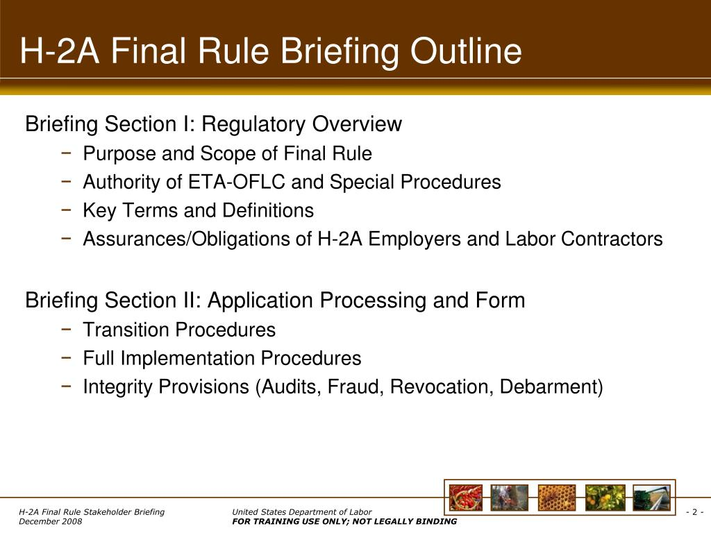 H-2A Final Rule Briefing Outline