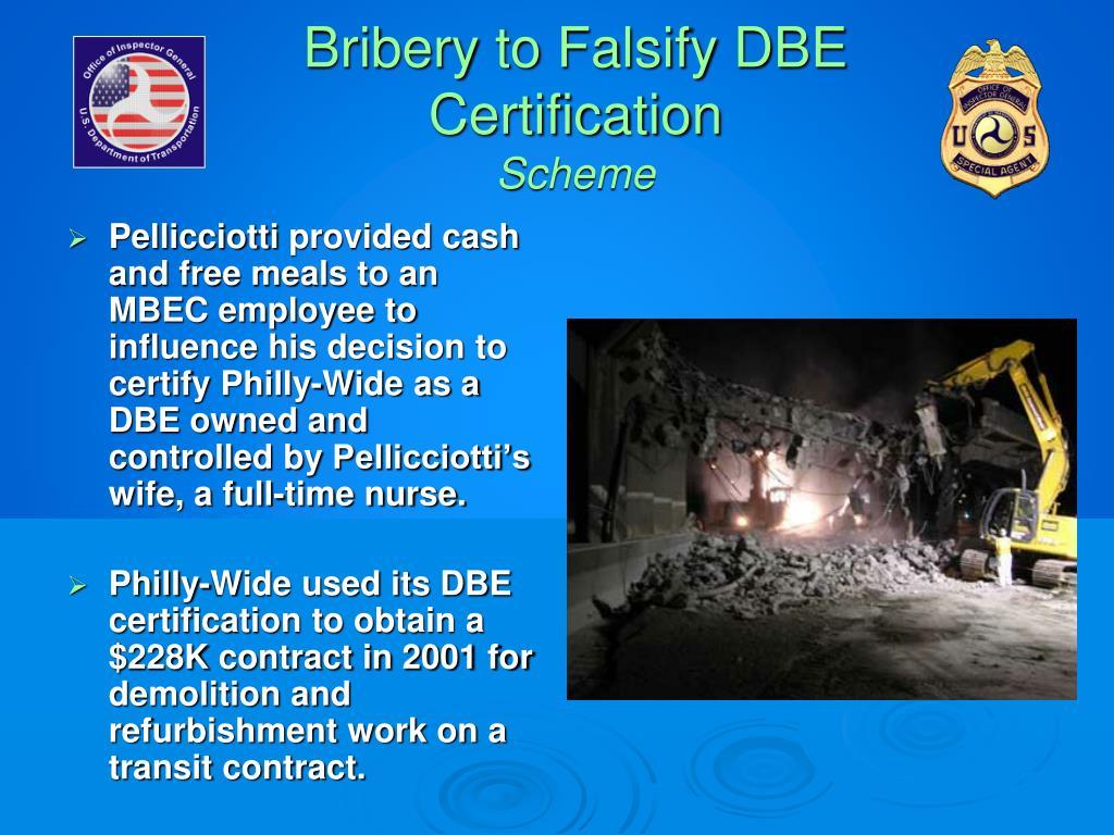 Bribery to Falsify DBE Certification