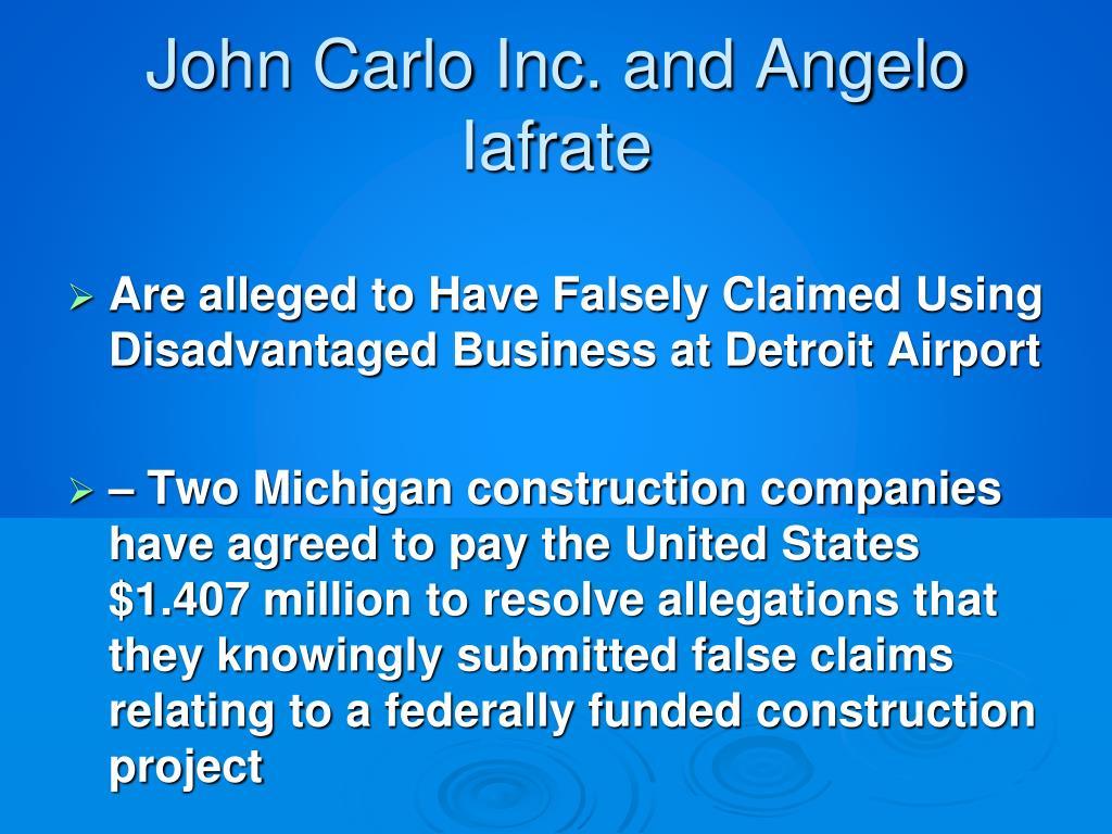 John Carlo Inc. and Angelo