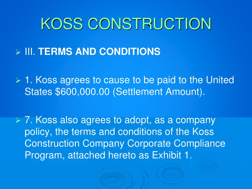 KOSS CONSTRUCTION