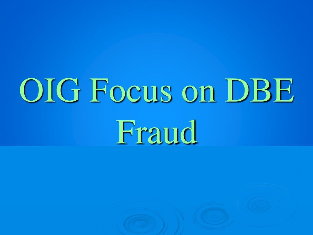 OIG Focus on DBE Fraud