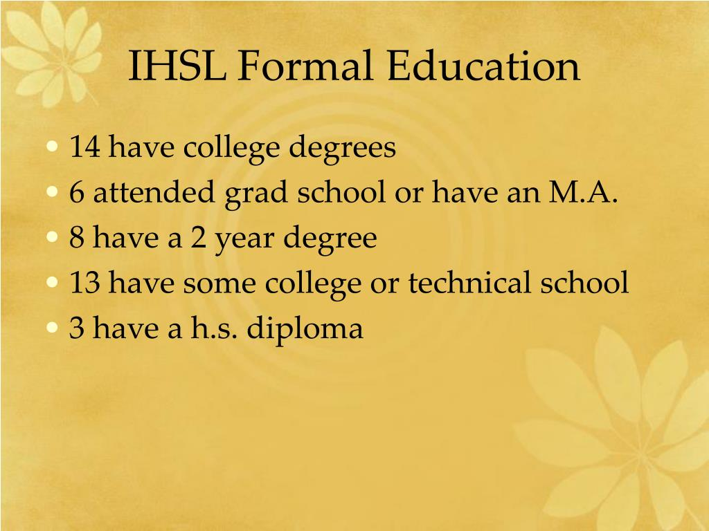 IHSL Formal Education