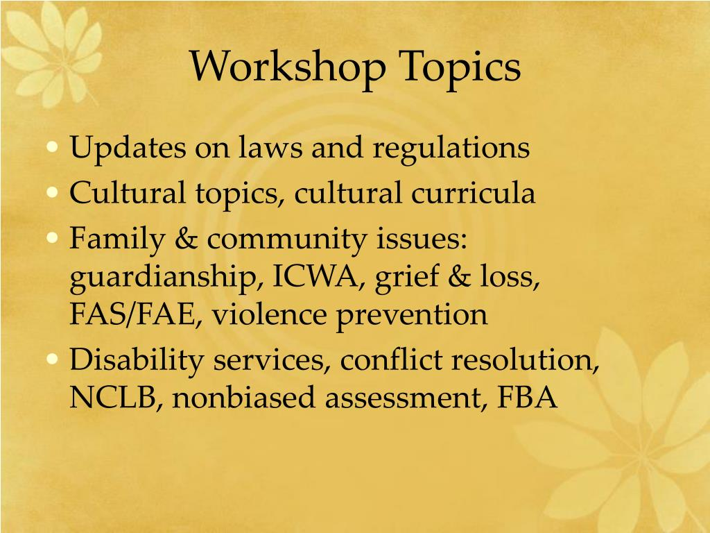 Workshop Topics