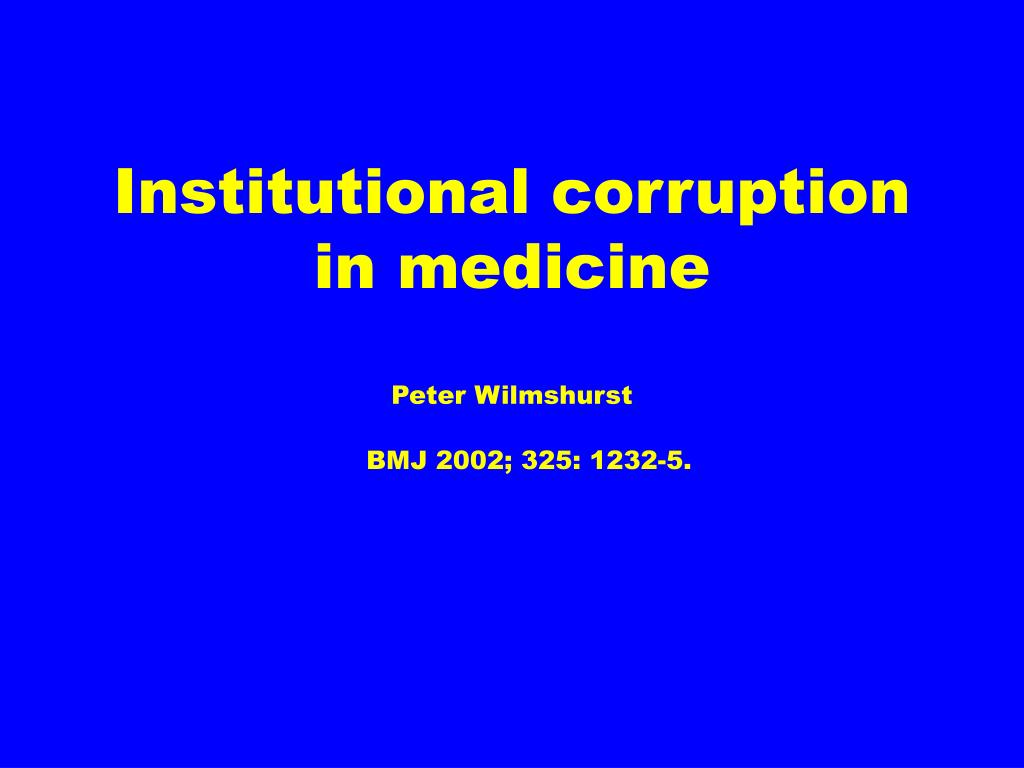 Institutional corruption in medicine