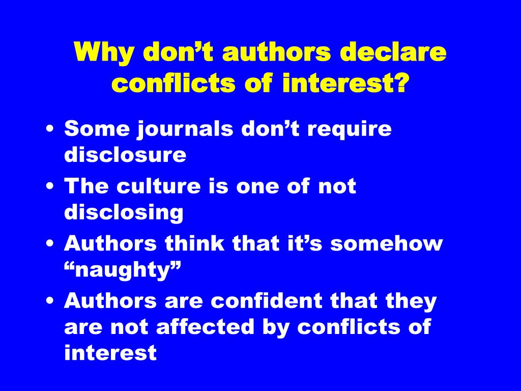 Why don't authors declare conflicts of interest?