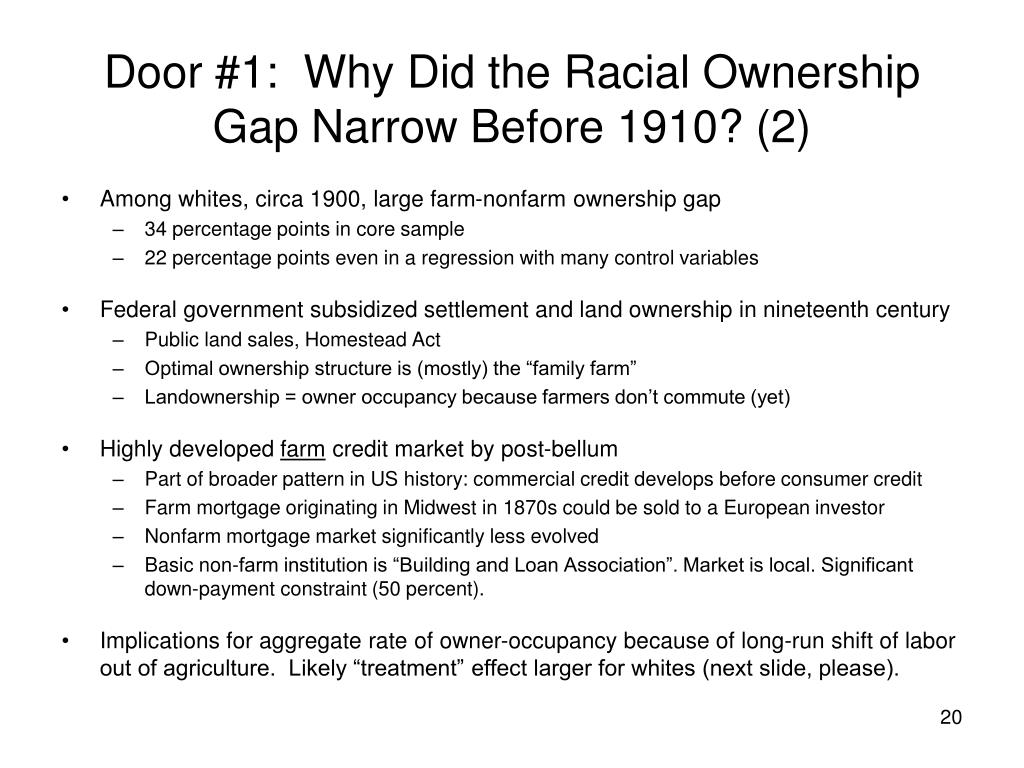 Door #1:  Why Did the Racial Ownership Gap Narrow Before 1910? (2)