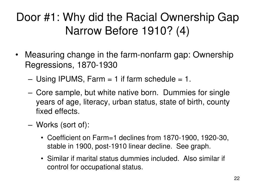 Door #1: Why did the Racial Ownership Gap Narrow Before 1910? (4)
