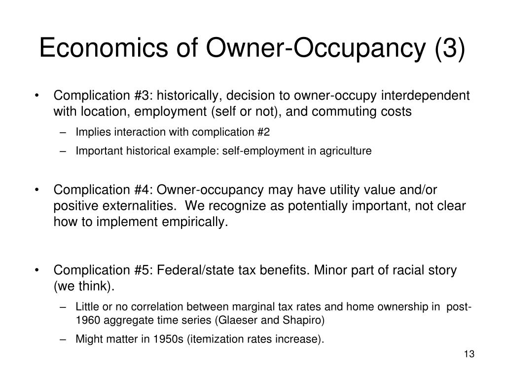 Economics of Owner-Occupancy (3)