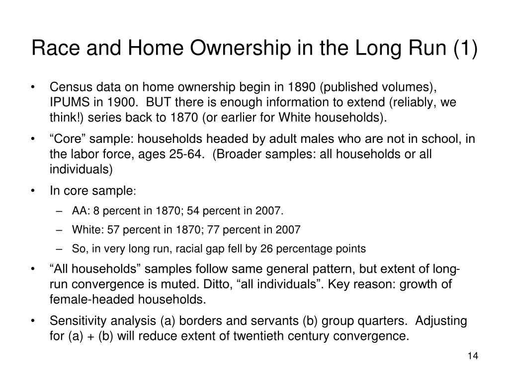 Race and Home Ownership in the Long Run (1)