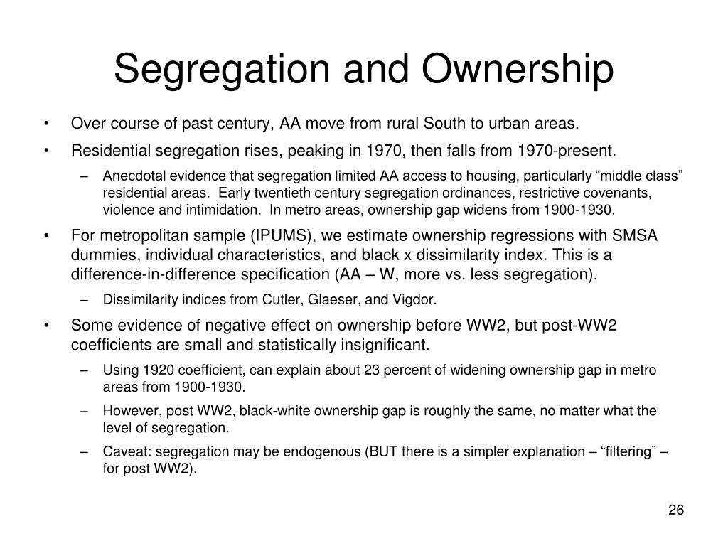 Segregation and Ownership