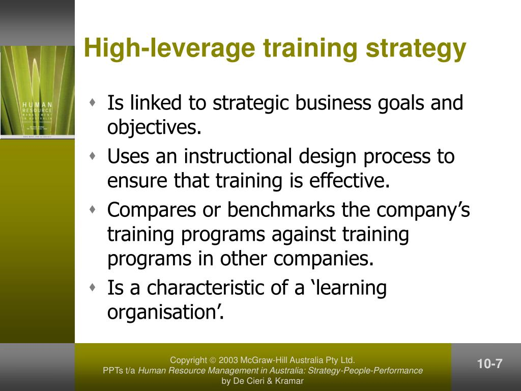 High-leverage training strategy