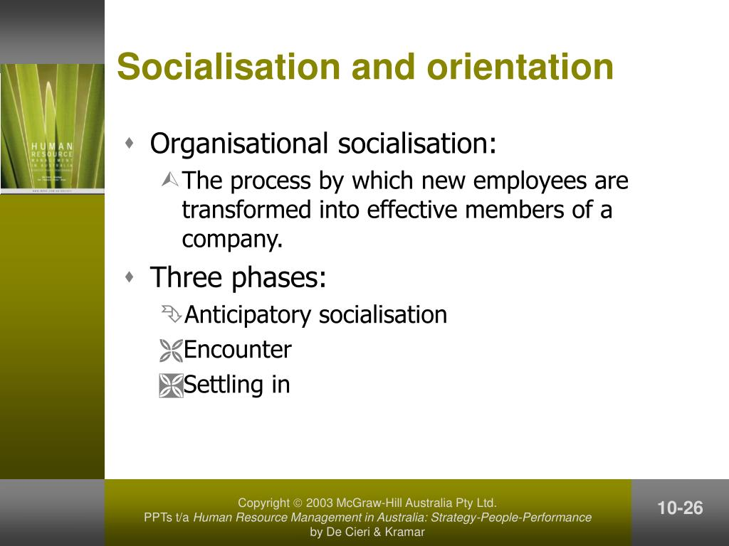 Socialisation and orientation