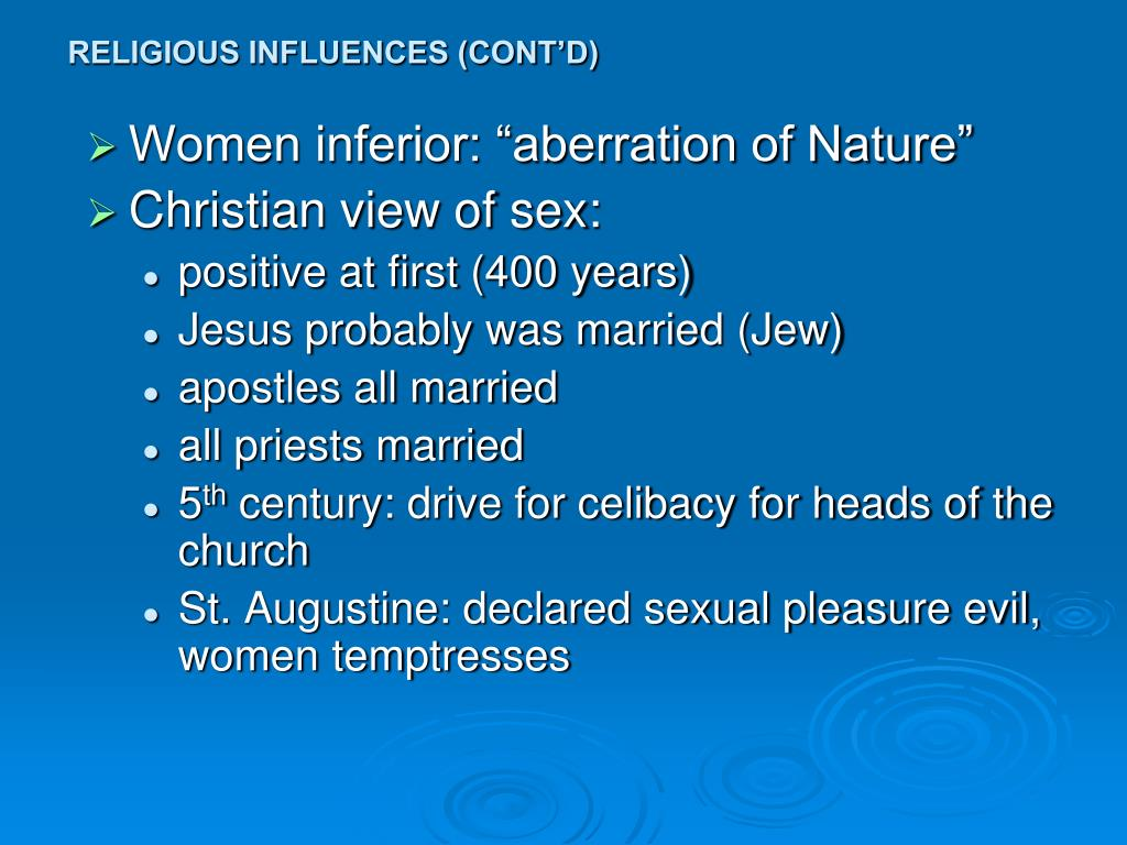 RELIGIOUS INFLUENCES (CONT'D)