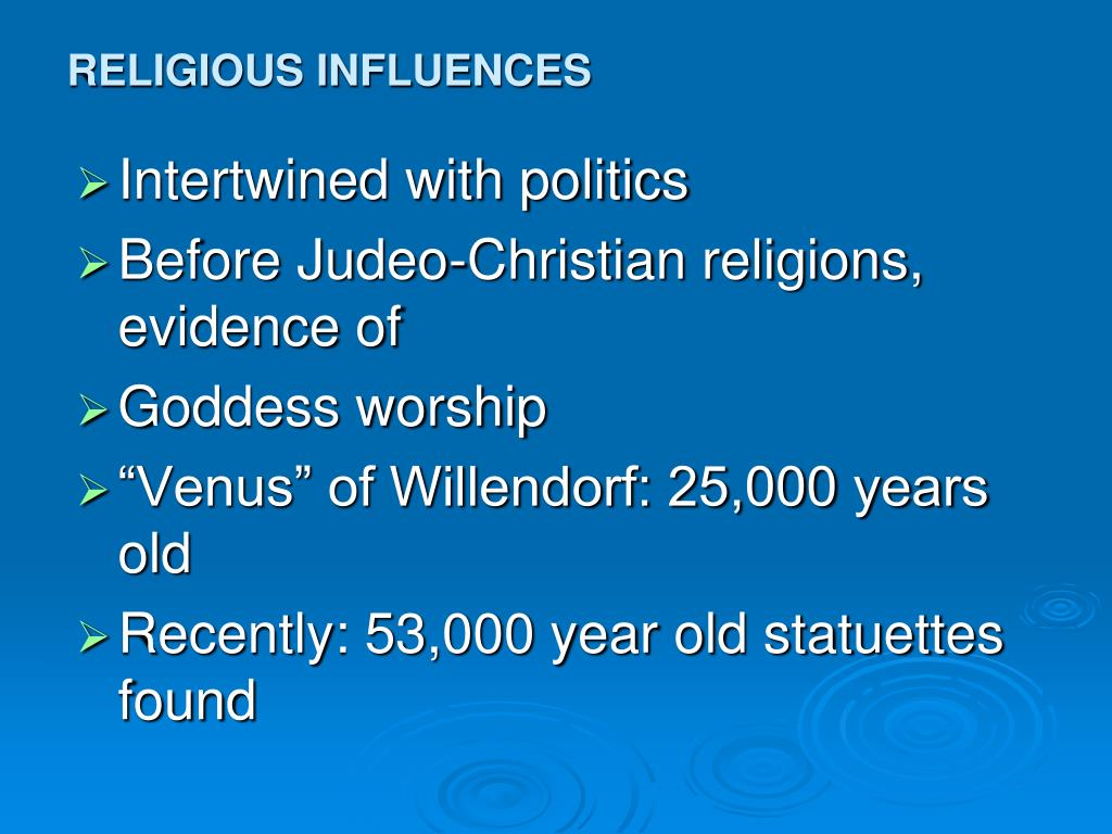 RELIGIOUS INFLUENCES