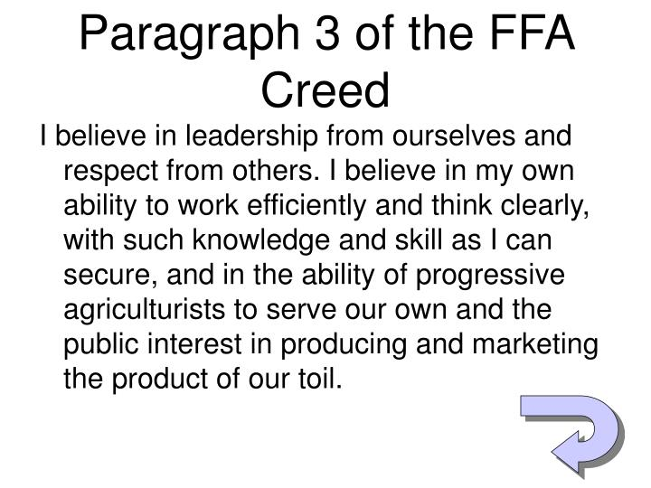 Paragraph 3 of the FFA Creed