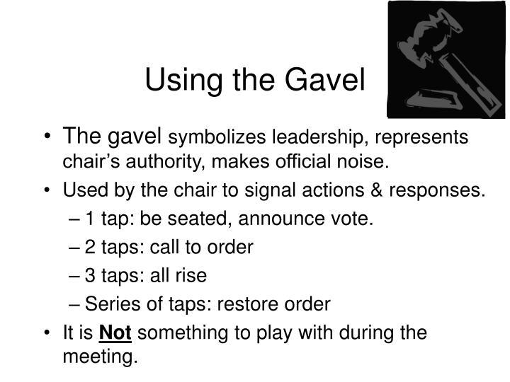 Using the Gavel