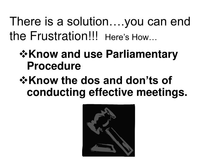 There is a solution….you can end the Frustration!!!