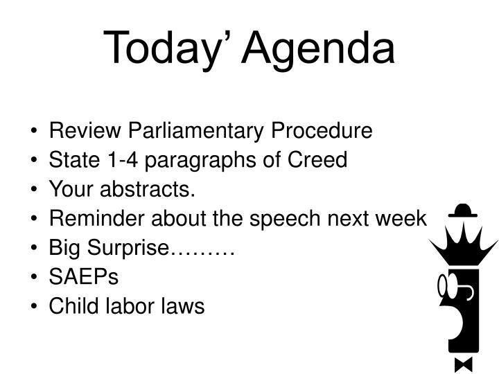 Today' Agenda