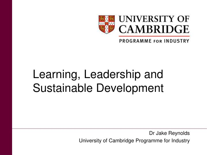 Learning, Leadership and Sustainable Development
